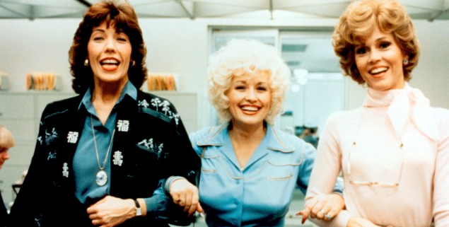 "* So was Lily Tomlin in ""9 to 5"" !"