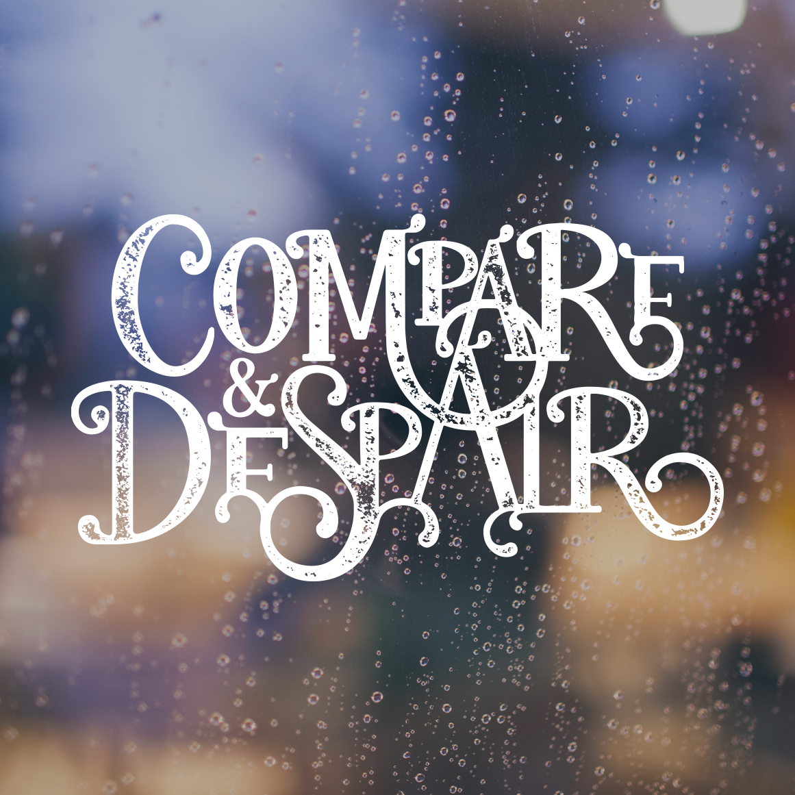 Compare and Despair Hand-lettering  image by  The Creative Shot