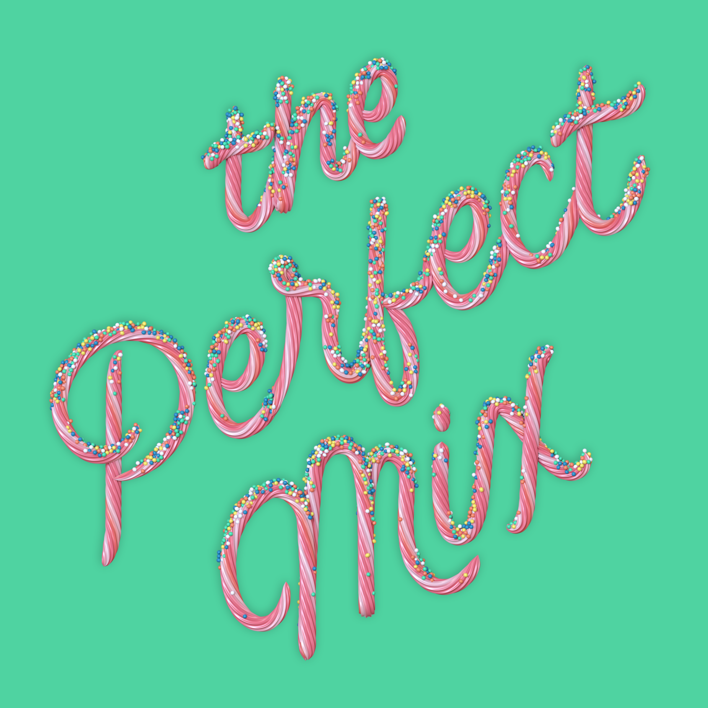 """""""The Perfect Mix"""" 3D type lettering made of cake icing by Noah Camp"""