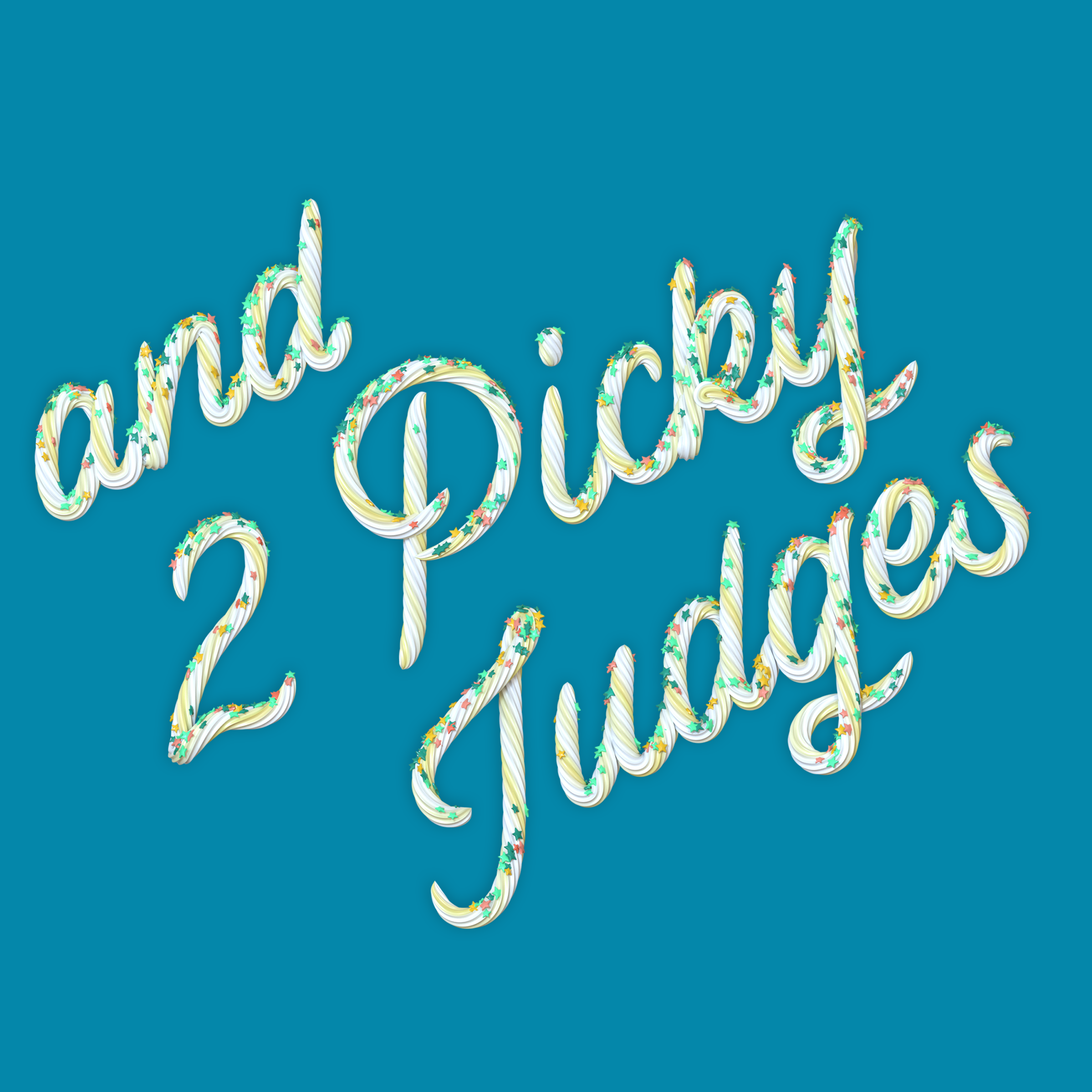"""""""and 2 Picky Judges"""" 3D type icing lettering by Noah Camp"""