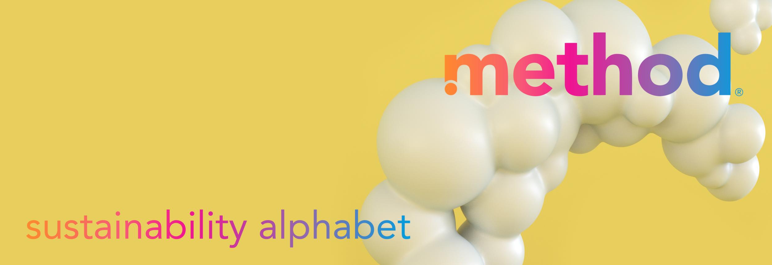 Method Home Sustainability Alphabet Header by Noah Camp