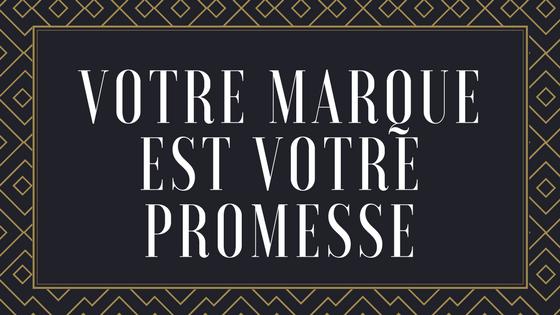 votre marque est votre promesse (1).png