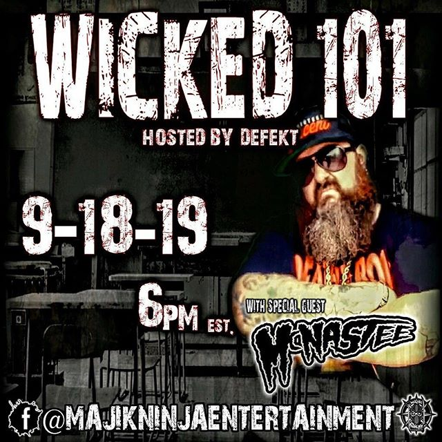 Up next on @wicked101show!  The underground royalty @dirtymacknastee will be joining @that1killa!  Tune in live on 9/18/19 at 6PM EST!  #mneradio #wicked101