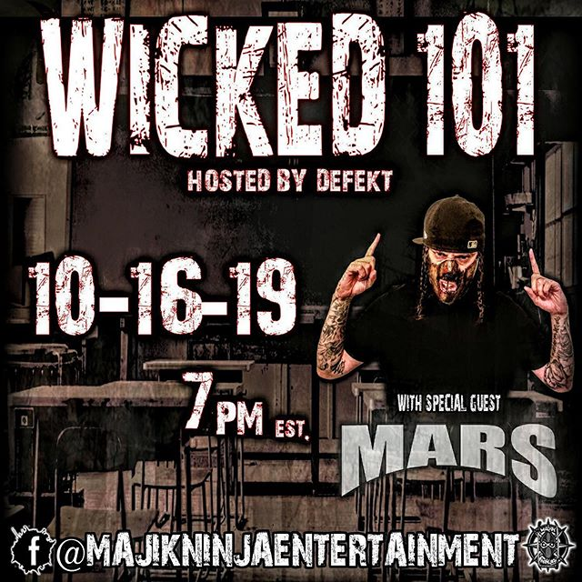 This week! Your homie @that1killa  has special guest @mars live on @wicked101show! Tune in live at the @majikninjaentertainment Facebook page! #wicked101show #wicked101 #mneradio