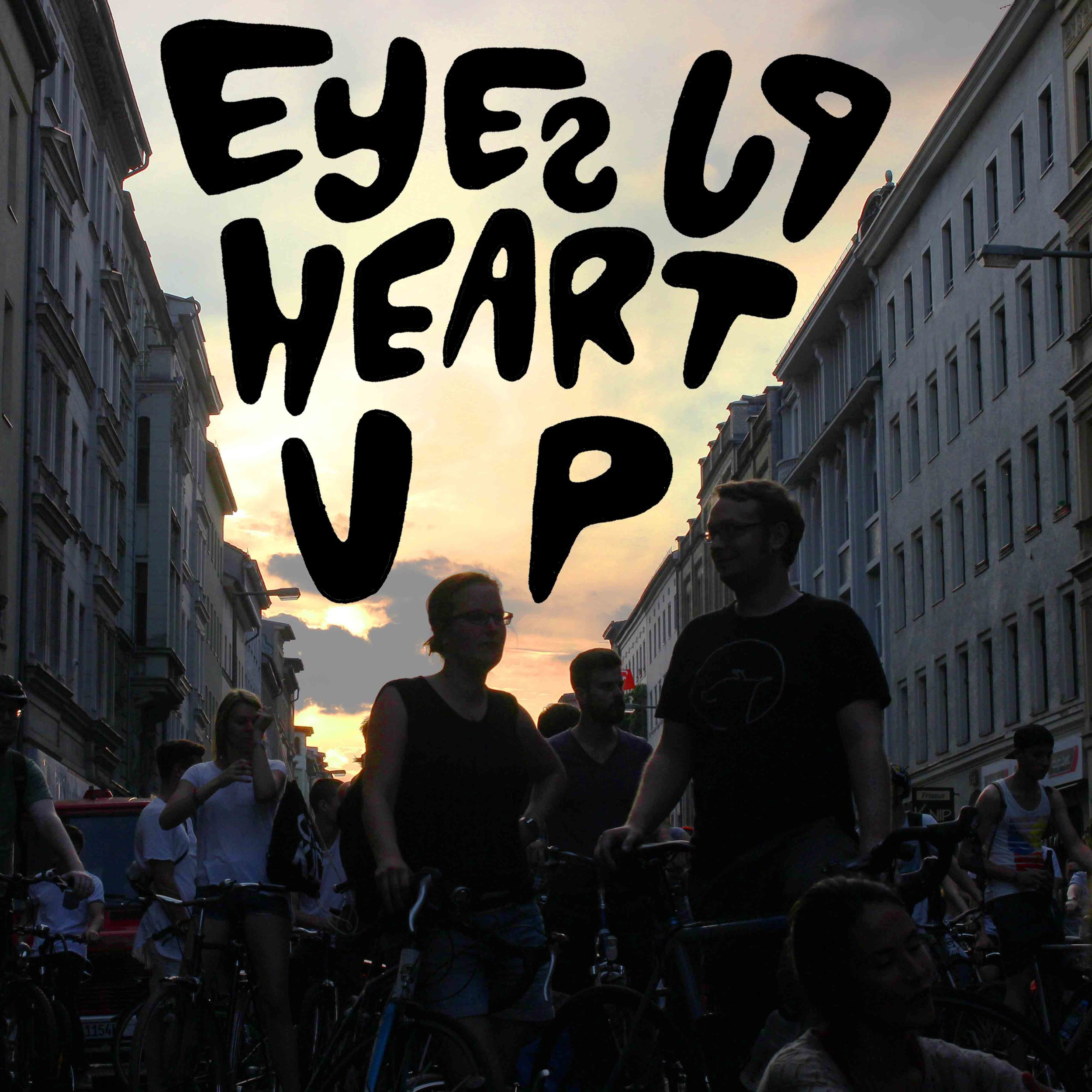 EyesUpHeartUp(sm).jpg