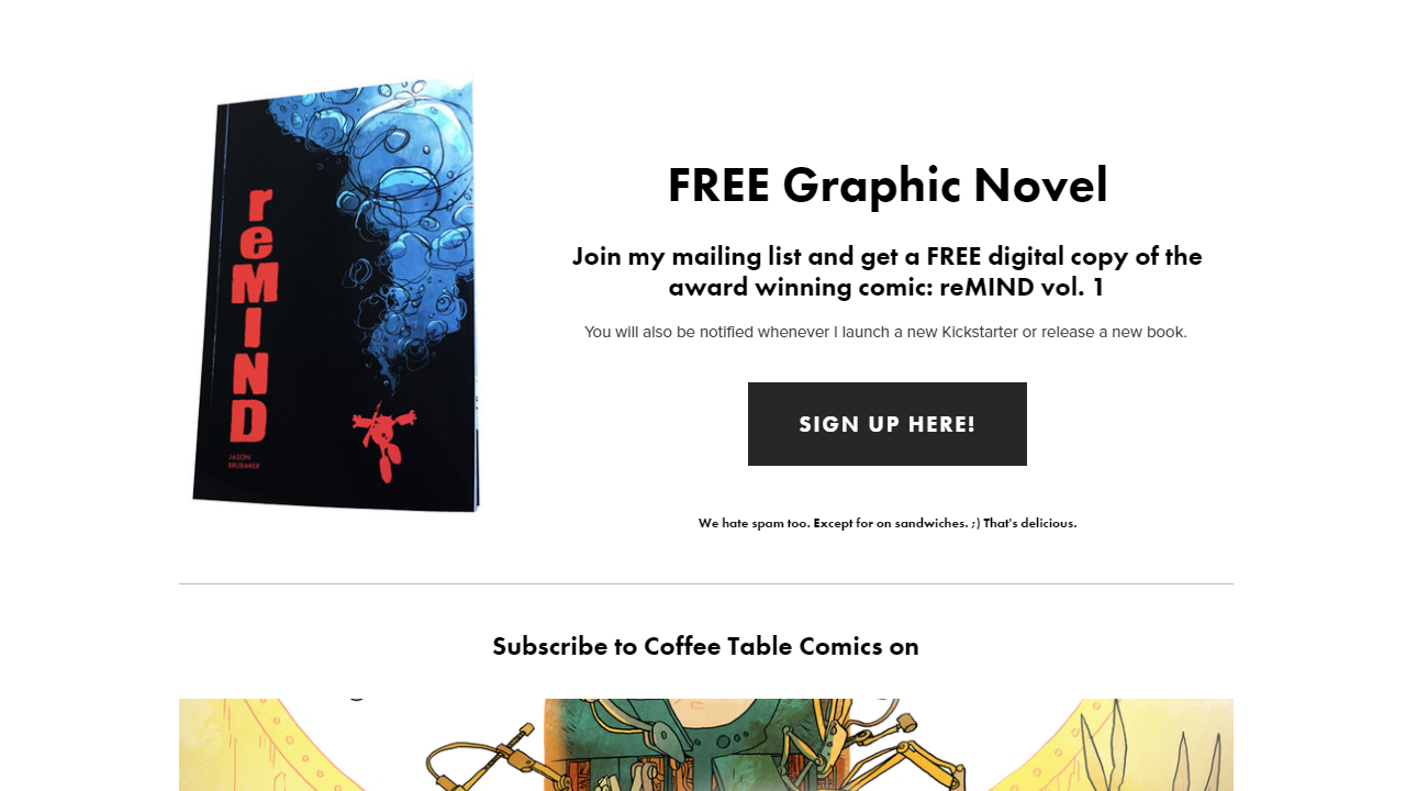 Indie comic book auteur Jason Brubaker using the homepage for his website (CoffeeTableComics.com) as a landing page. His free opt-in offer is a digital copy of one of his books.