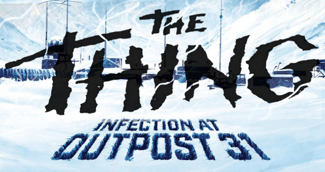 the thing infection at outpost 31 logo.jpg