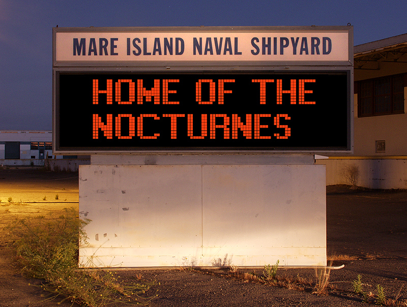 Mare Island Naval Shipyard: Home of The Nocturnes -- by Tim Baskerville
