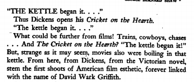 From Eisenstein's 1944 essay on the unholy alliance of Dickens and Griffith. Sadly, or perhaps happily, these are the people I will spending most of my time with today.
