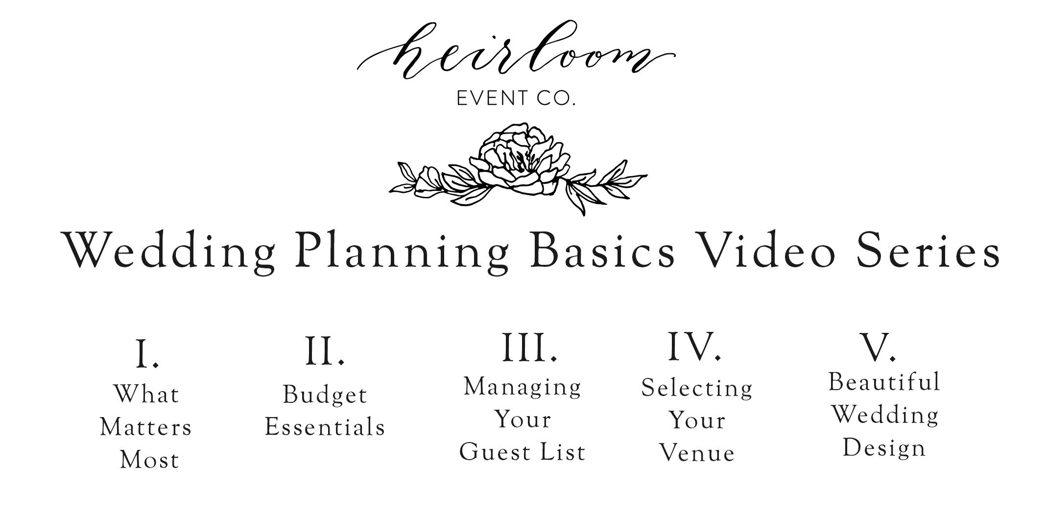 Heirloom Event Co. Wedding Planning Basics Series
