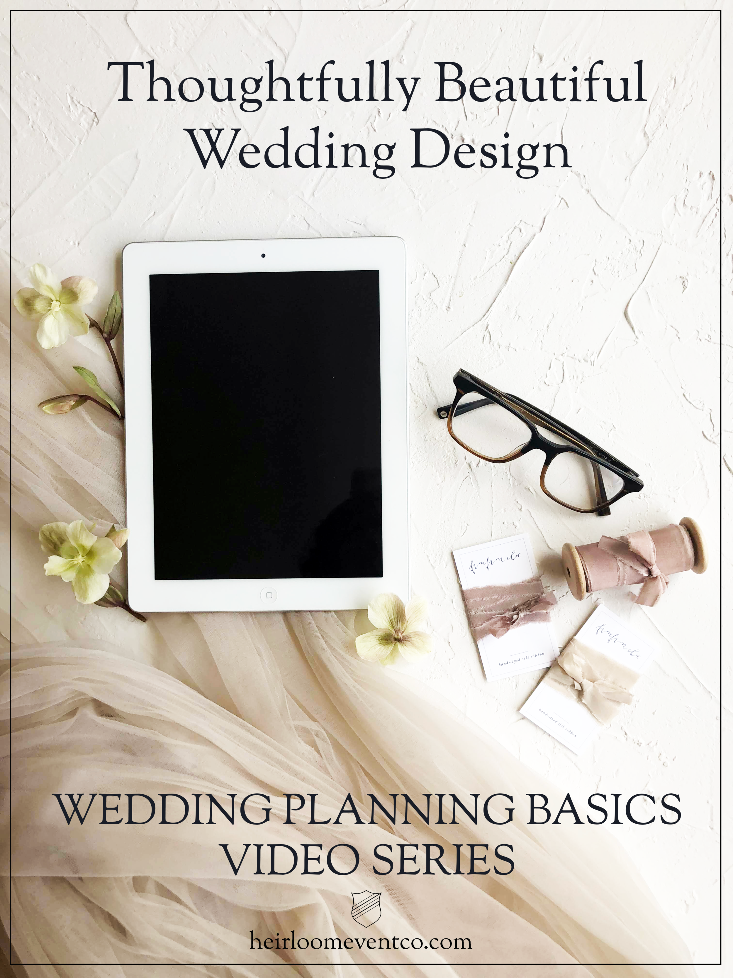 Wedding Planning Basics Video Series // Thoughtfully Beautiful Design