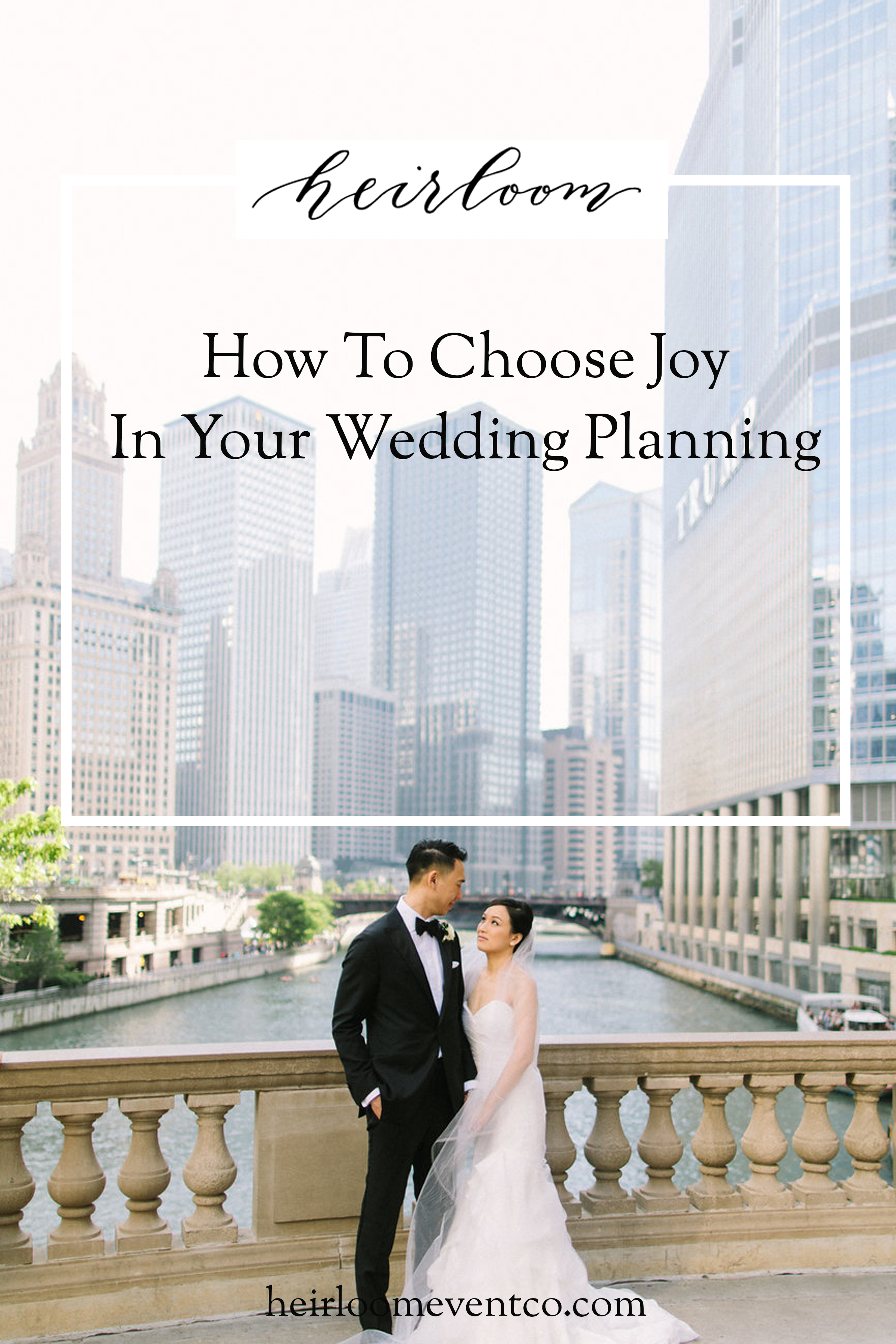 Heirloom Event Co. | How To Choose Joy In Your Wedding Planning