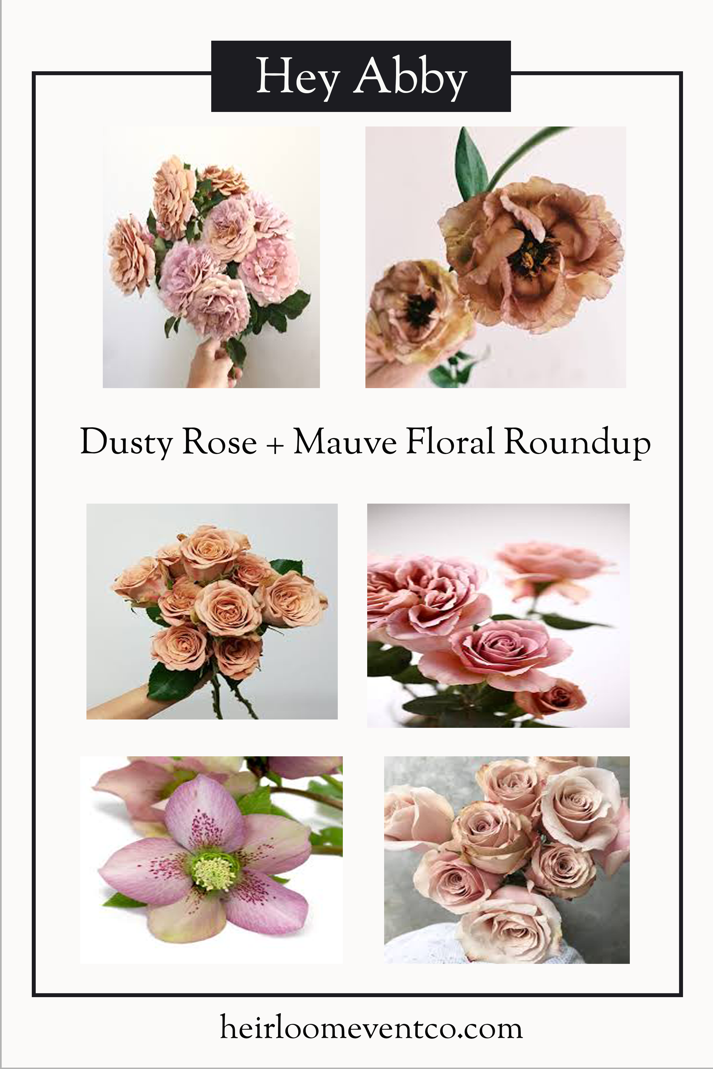 Heirloom Event Co. | Dusty Rose and Mauve Floral Roundup