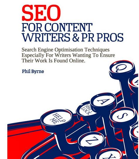 Ghostwriting of  e-book  focusing on SEO for businesses, on behalf of marketing professional Phil Byrne