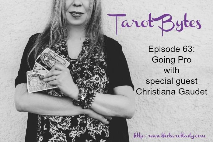 Tarot-Bytes-Episode-63-Going-Pro-Christiana-Gaudet.jpg