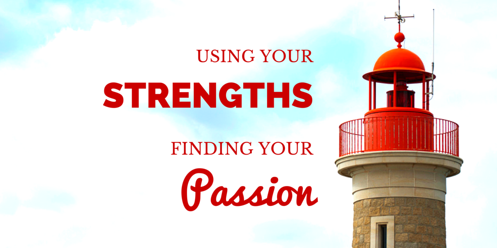 strengths and passion