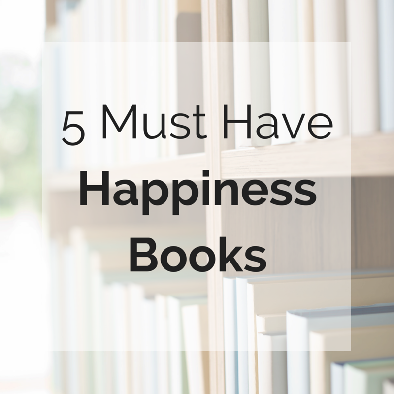 Top 5 Happiness Books