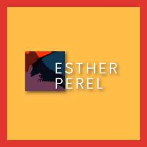 Where Should We Begin with Esther Perel