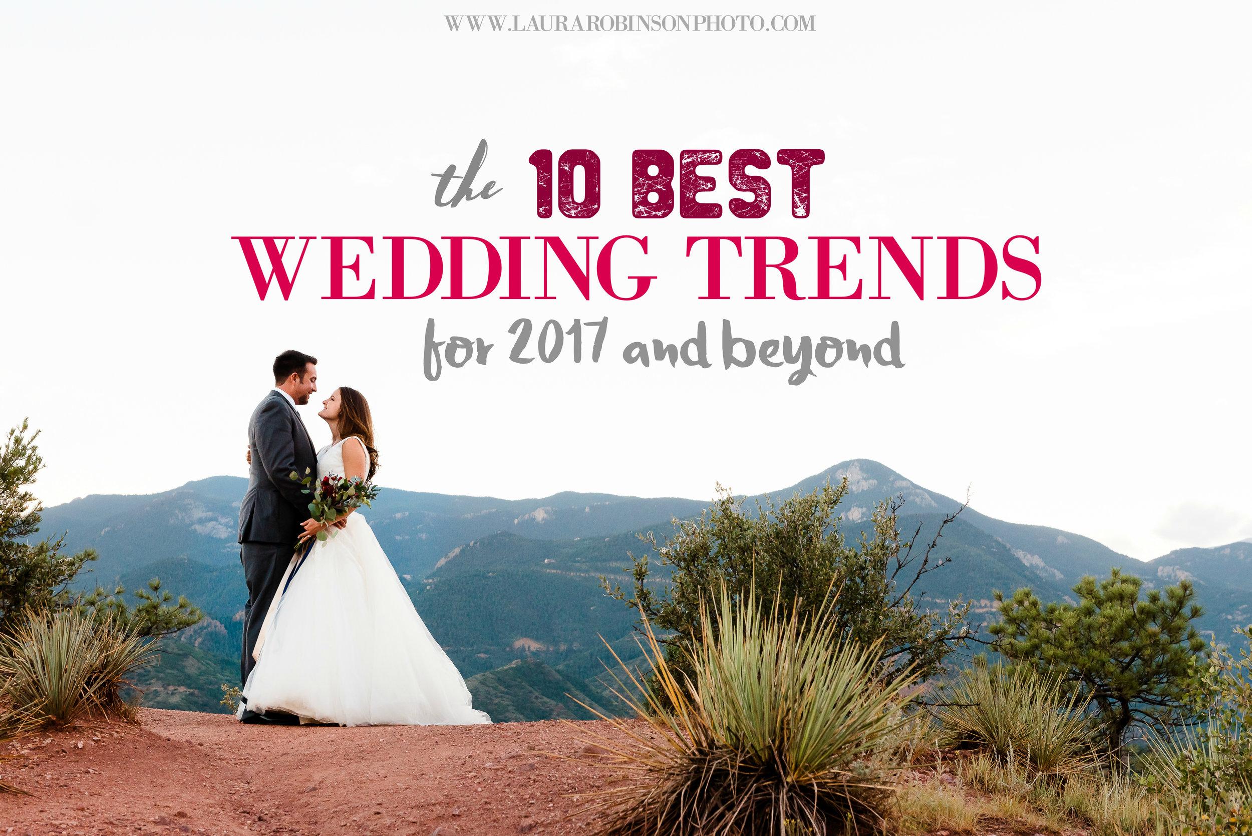 WEDDING TRENDS FOR 2017 - TOP WEDDING PLANNING INSPIRATION IDEAS