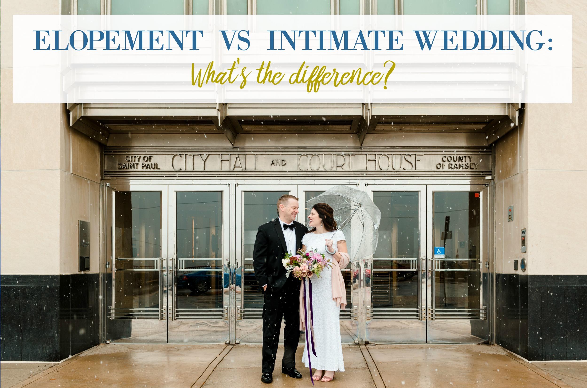 elopement vs intimate wedding.jpg