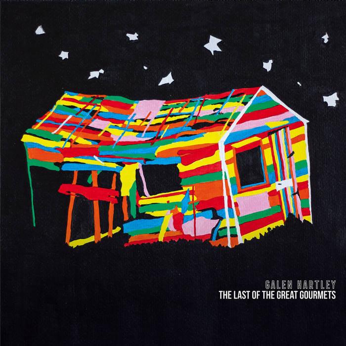 THE LAST OF THE GREAT GOURMETS - Galen Hartley  Album numérique