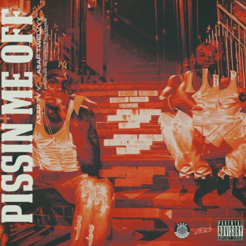 A$AP TYY feat A$AP Twelvyy - PISSIN ME OFF (single cover)