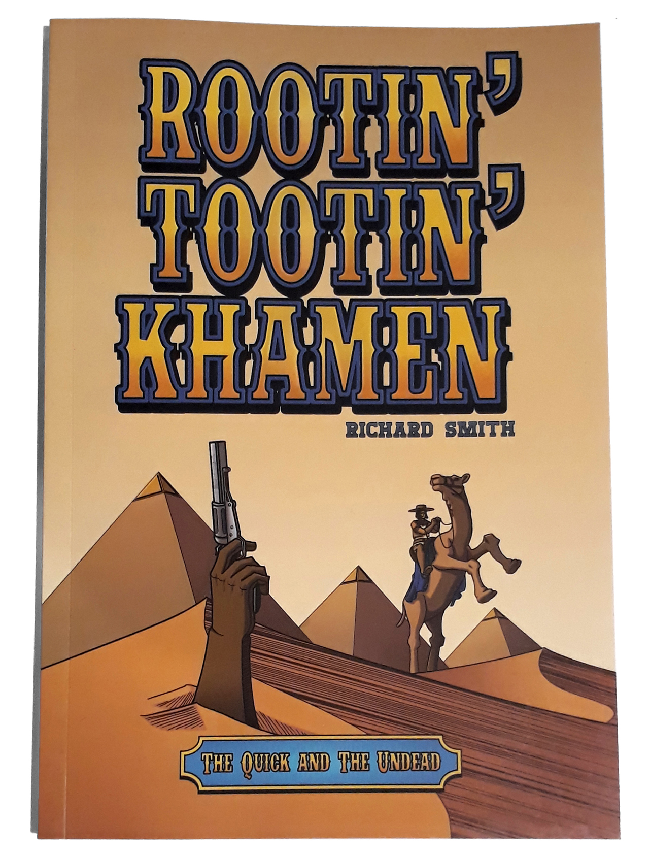 Rootin' Tootin' Khamen: The Quick and the Undead $25 AUD
