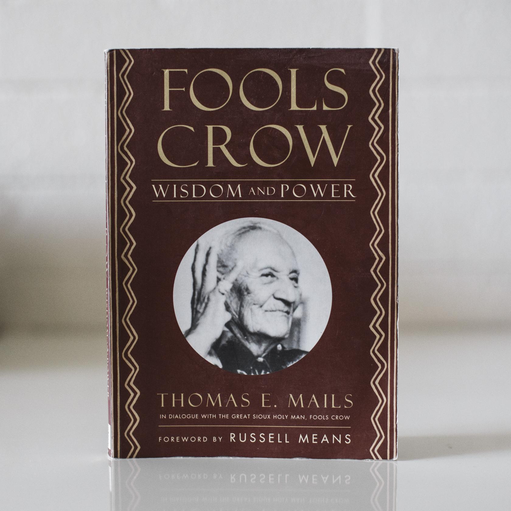 Fools Crow Wisdom & Power