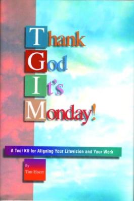 tim-hoerr-thank-god-its-monday-book