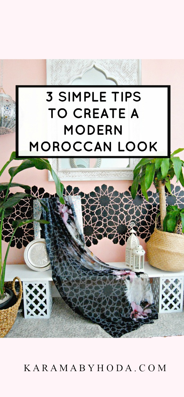 3 SIMPLE TIPS TO CREATE A MODERN MOROCCAN LOOK- KARAMA BY HODA- NEW YORK.jpg