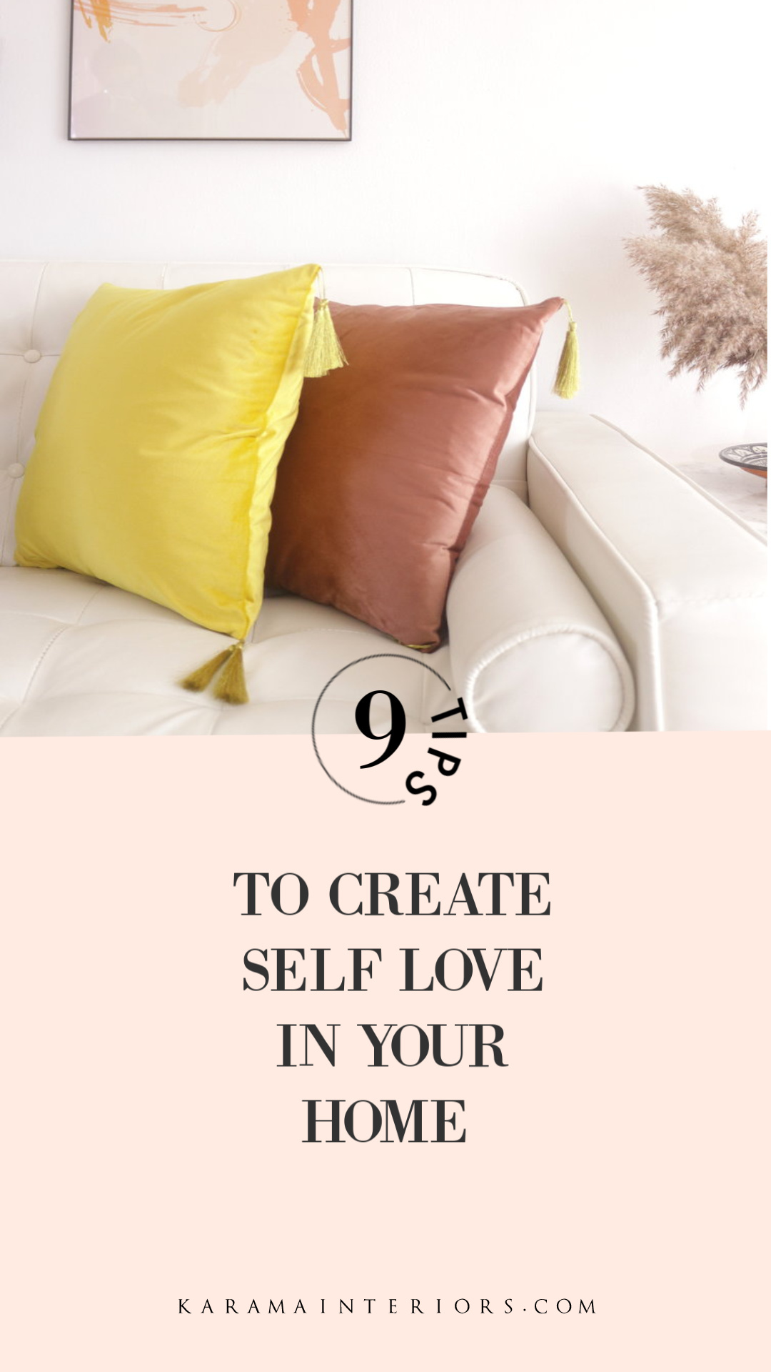 9 tips to create self love in your home- Karama Interiors.jpg