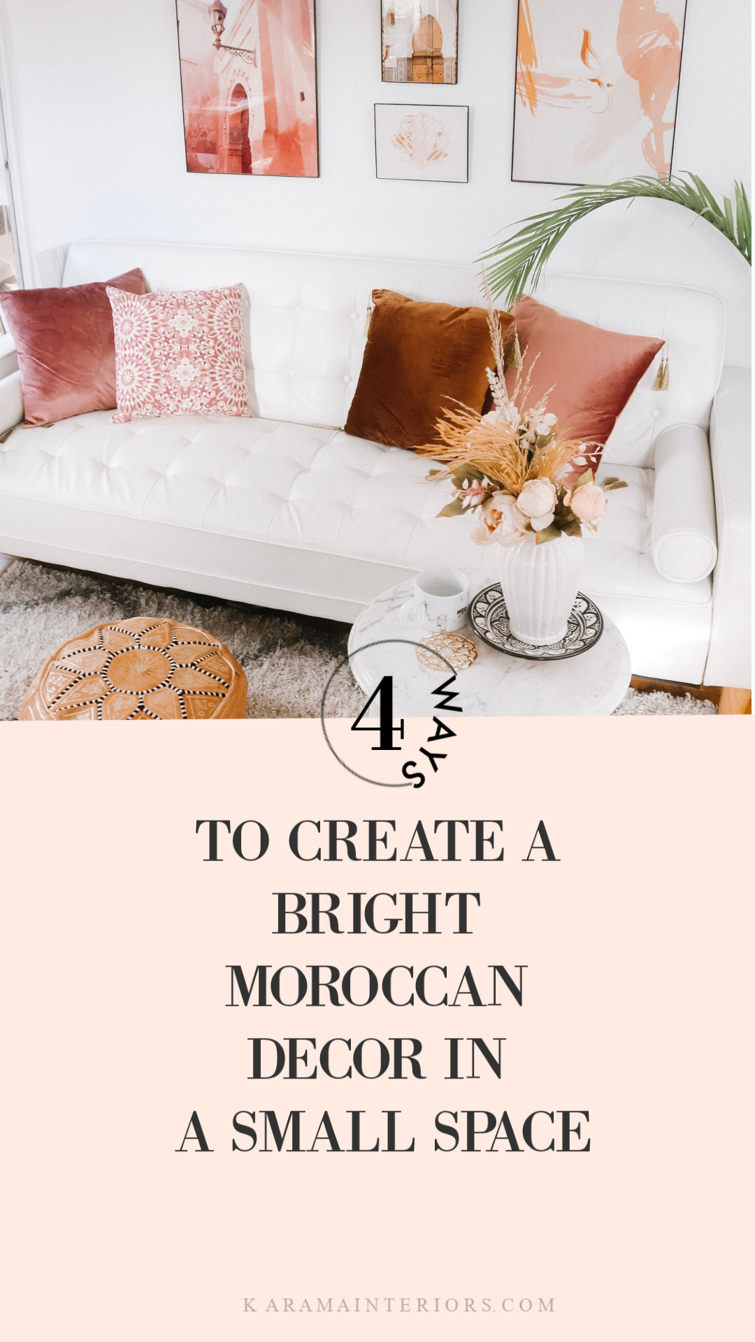 Bright Moroccan Decor for Small Spaces- Modern Moroccan Boho Decor Karama by Hoda Karama Interiors Karama Company.png