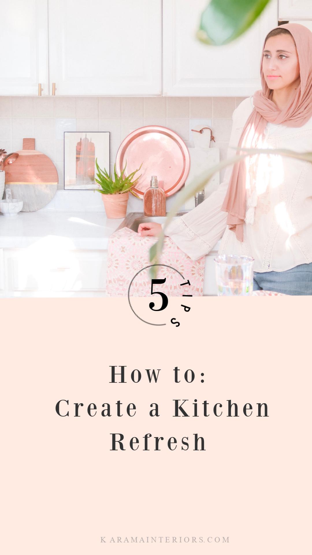 5 Easy Tips to Refresh Your Kitchen- Karama by Hoda- Moroccan Decor Boho Decor.jpg