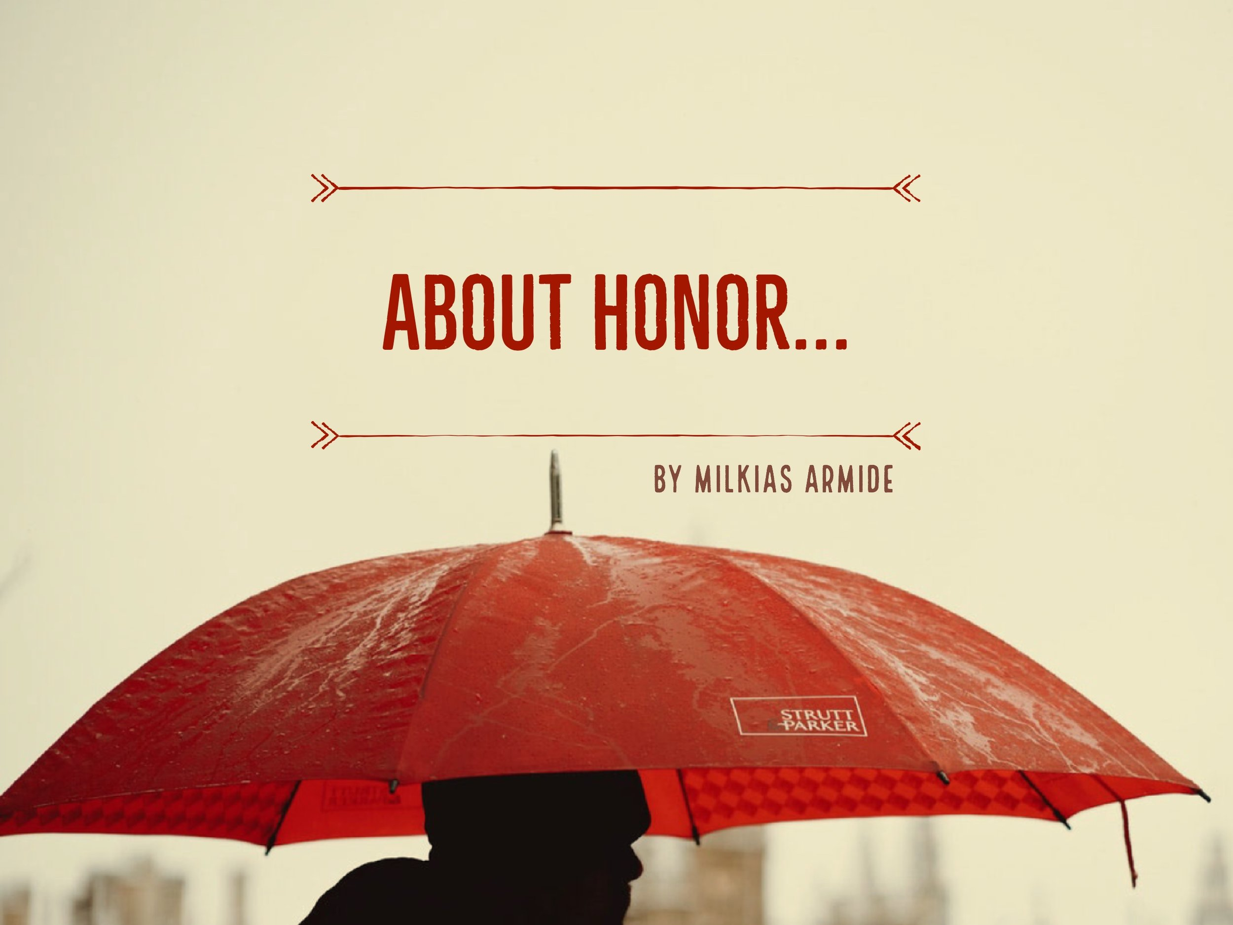 About Honor...