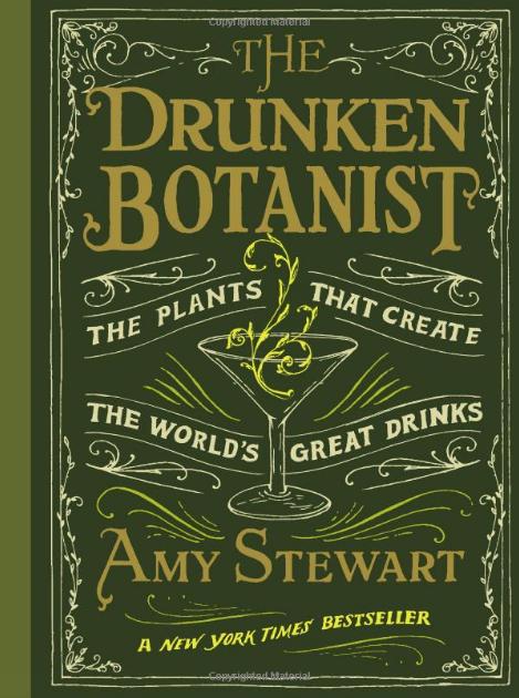 The Drunken Botanist  // Amy Stewart
