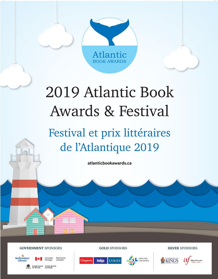 Thursday, June 6, 2019 // 7:00 - 11:00 PM //  Atlantic Book Awards  Gala  Mix and mingle with authors, publishers and book lovers at the 2019 Atlantic Book Awards Gala hosted by CBC's Angela Antle. This year's award show will see the presentation of fourteen literary awards honoring the best in Atlantic Canadian writing, illustration and publishing. Books will be for sale from Memorial University Bookstore. // Sheraton Hotel Newfoundland // 115 Cavendish Square, St. John's, Newfoundland