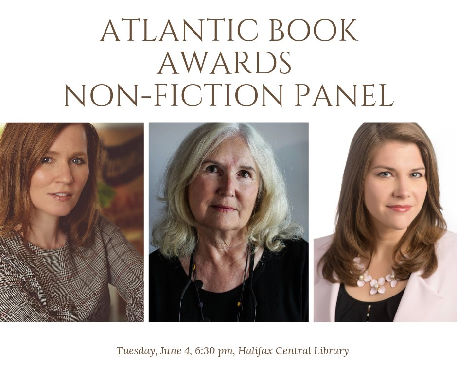 Tuesday, June 4, 2019 // 6:30 - 8:30 PM // Non-Fiction Panel hosted by  Writers' Federation of Nova Scotia  and  Atlantic Book Awards   Join nominated authors as they explore the challenge of turning a difficult subject into a compelling read. Featuring Kayla Hounsell (First Degree: From Medical School to Murder), Lorri Neilsen Glenn (Following the River: Traces of Red River Women) and Kate Inglis (Notes for the Everlost: A Field Guide to Grief). Hosted by Kim Pittaway, Executive Director of the MFA in Creative Nonfiction program, at the University of King's College. Books will be for sale by King's Co-op Bookstore. // Halifax Central Library // 5440 Spring Garden Road, Halifax, Nova Scotia