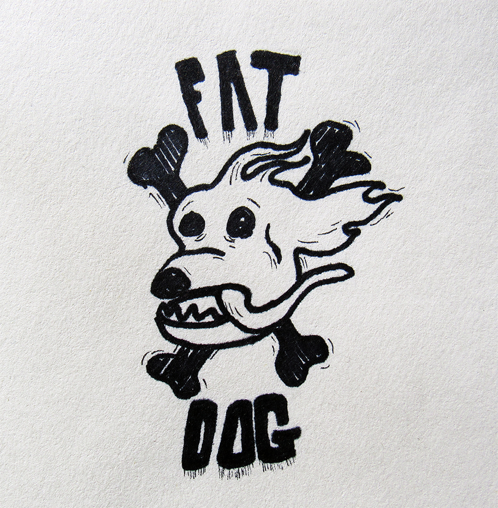 2 - Fatdog RIP(my old t-shirt company)
