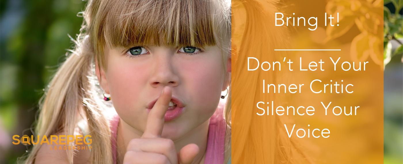 Don't_Let_Your_Inner_Critic.jpg