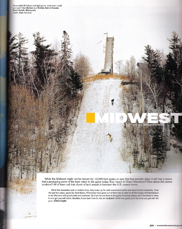 My buddy, Zac Marben, and I bombed this hill on super small and edgeless snowboards, making it super squirrelly and fun.  This was published in the 2005 Transworld Resort Guide, shot by Mark Kohlman.