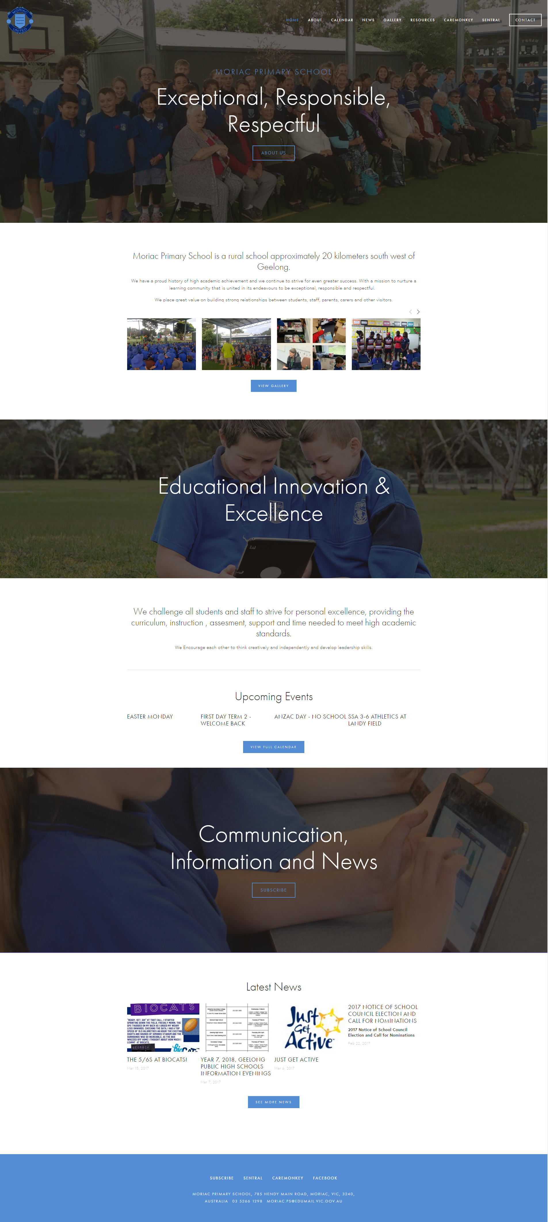 Moriac Primary School  Website for primary school to communicate with parents and the community on school happenings. Features blog, gallery and Calendar.