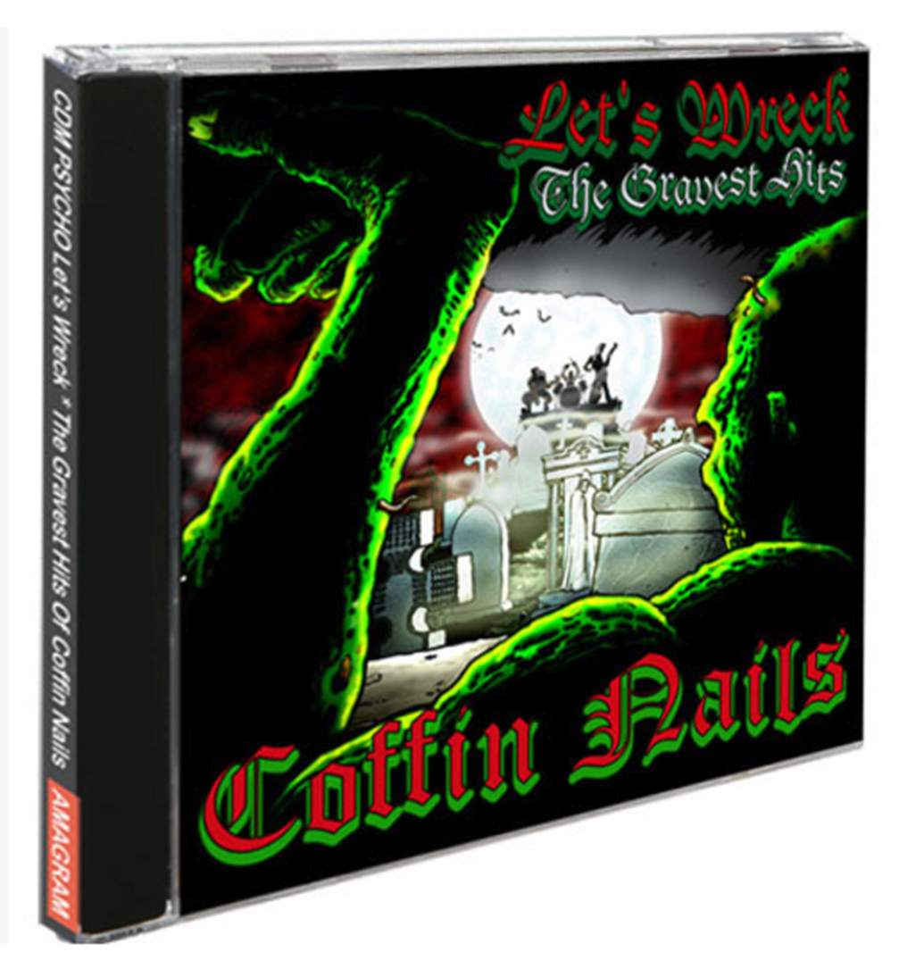 Coffin Nails - Gravest Hits