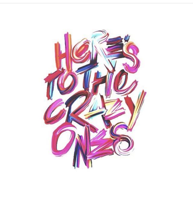 herestothecrazyones.JPG