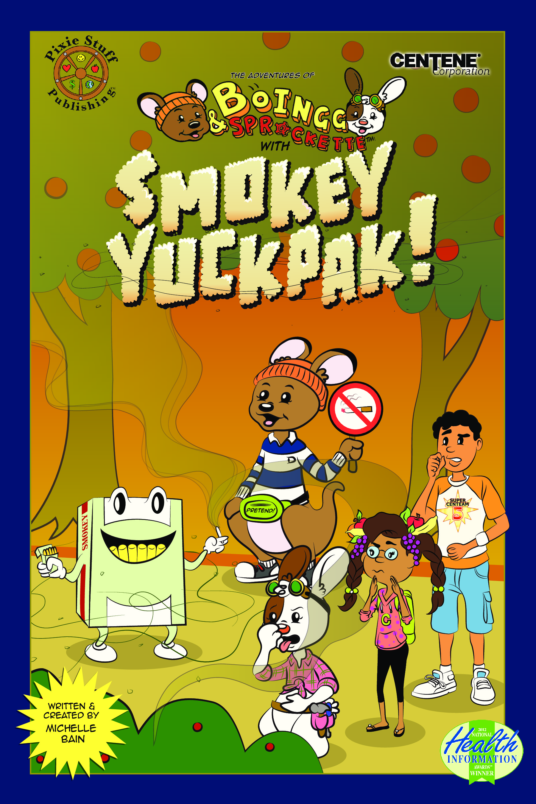 The Adventures of BoIngg & Sprockette: ADVENTURES WITH SMOKEY YUCKPAK!