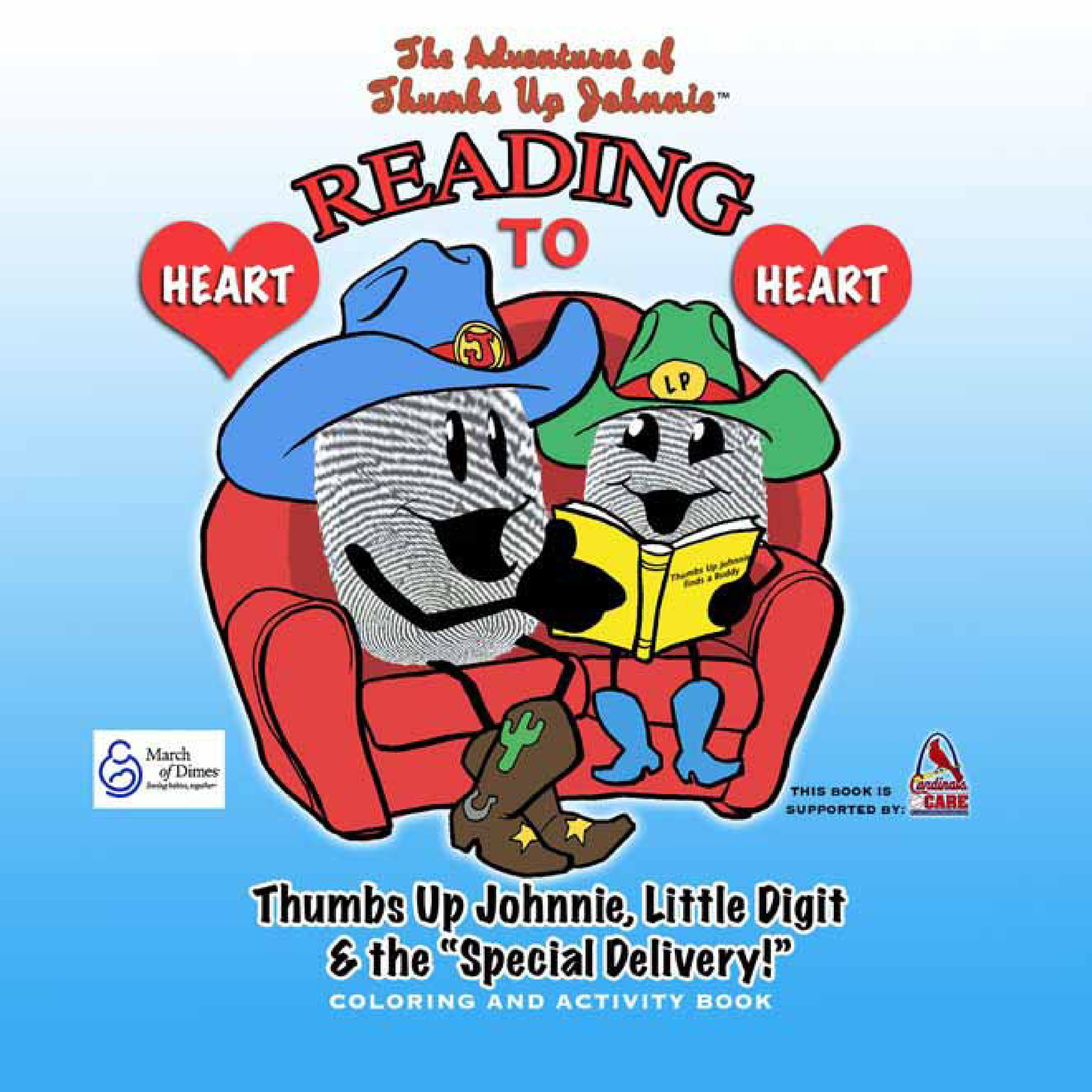THE ADVENTURES OF THUMBS UP JOHNNIE: READING HEART TO HEART