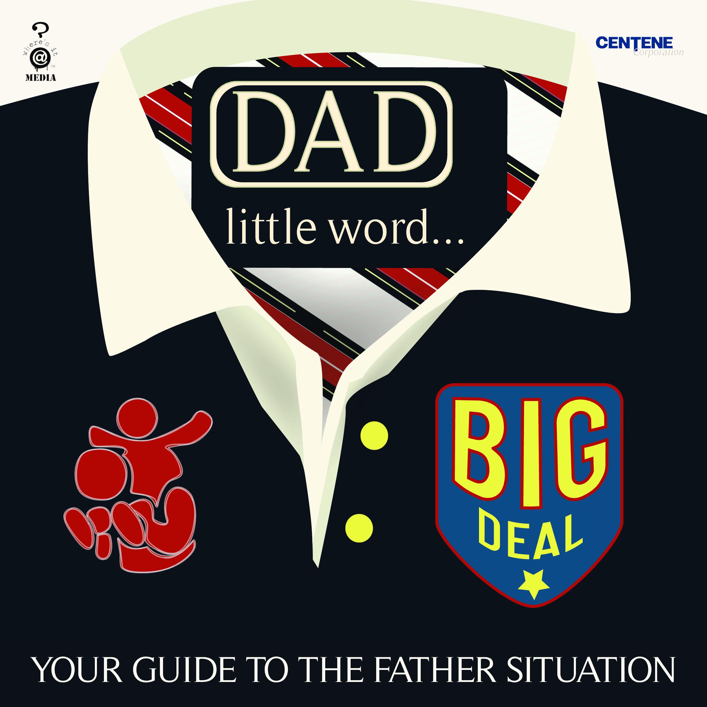 DAD: LITTLE WORD, BIG DEAL