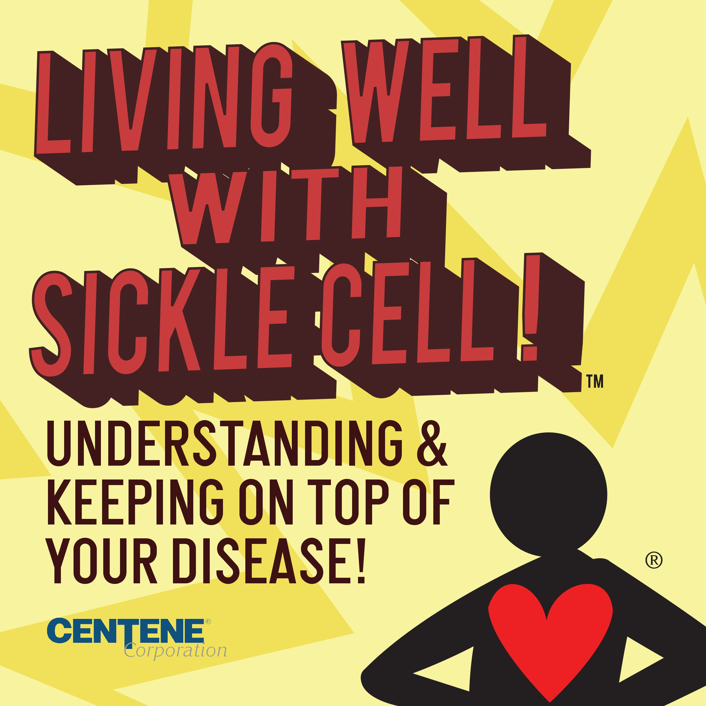 LIVING WELL WITH SICKLE CELL