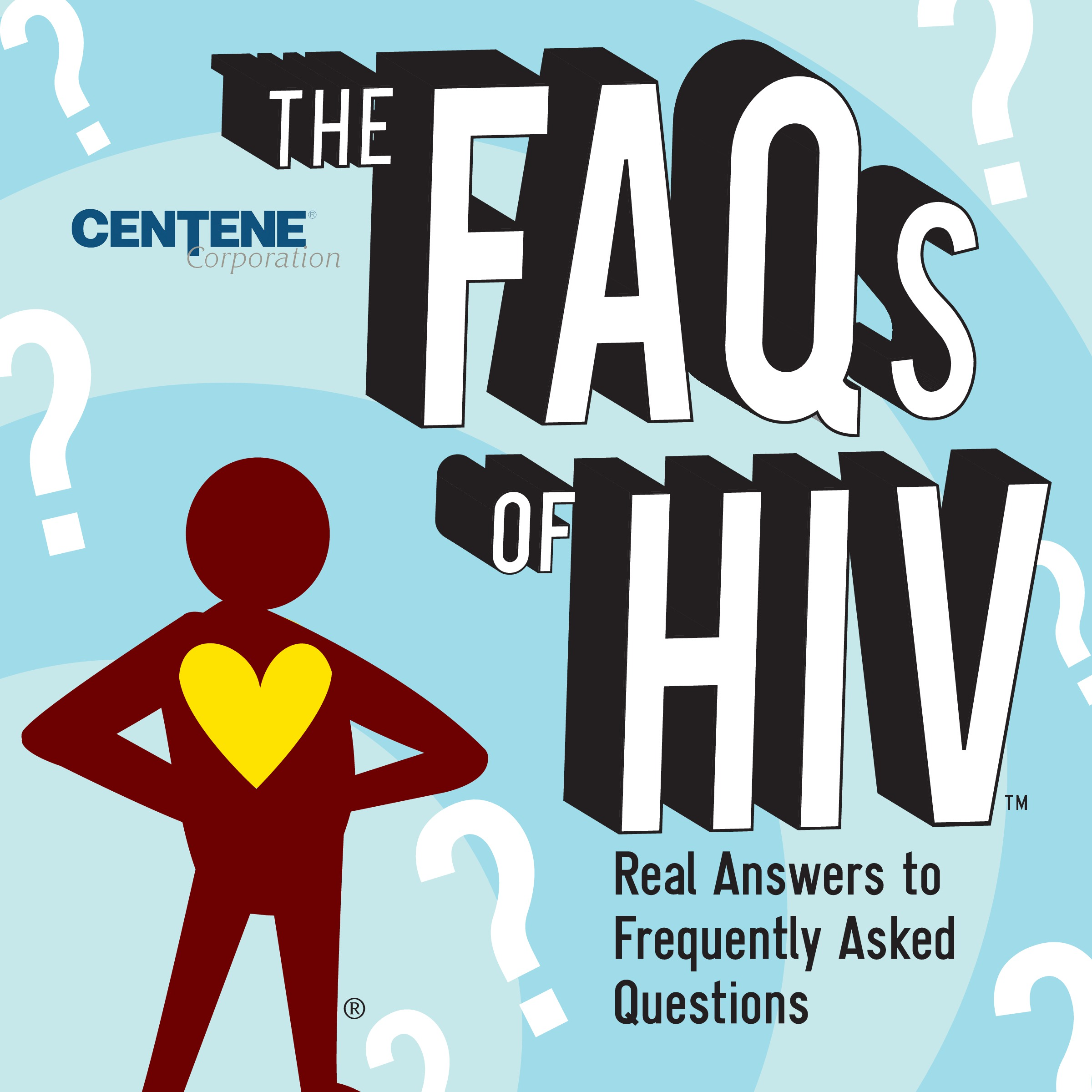 THE FAQs OF HIV