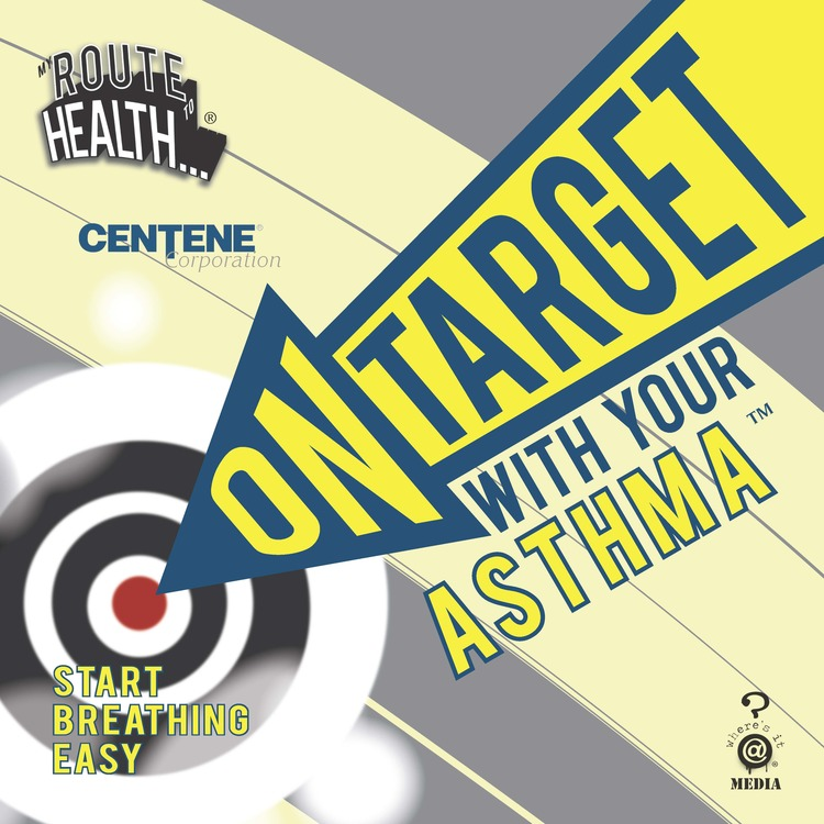 ON TARGET WITH YOUR ASTHMA