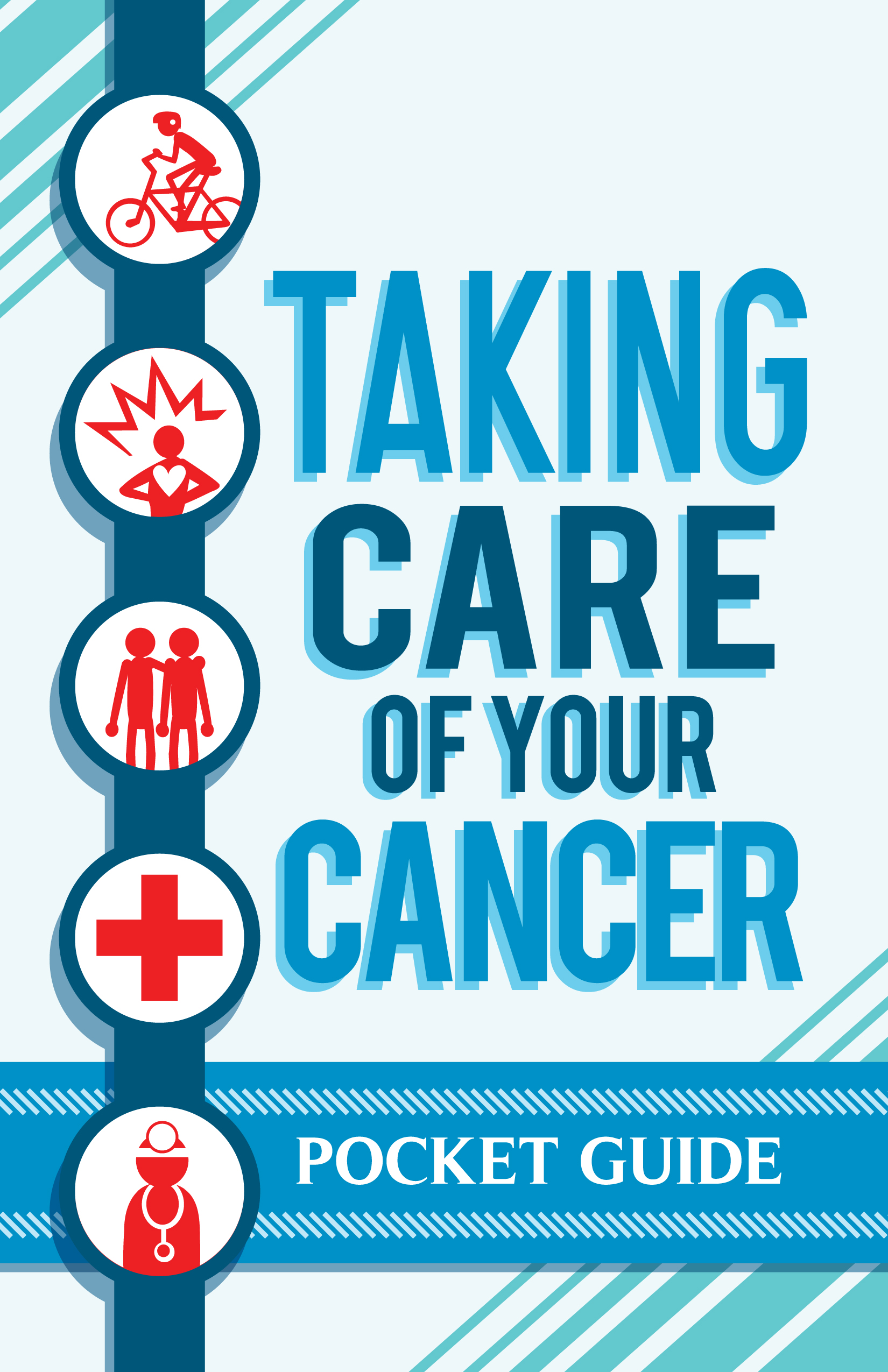 TAKING CARE OF YOUR CANCER: